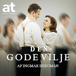 Aarhus Teater – Den Gode Vilje – 300 x 300